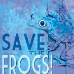 Save the Frogs! -juliste